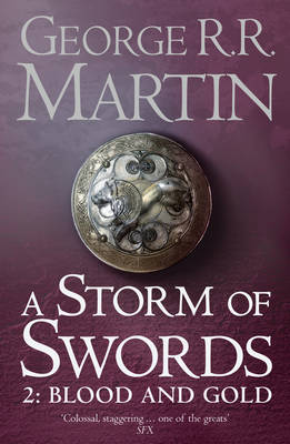 STORM OF SWORDS BOOK 3 PART 2 BLOOD AND GOLD