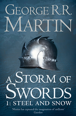 STORM OF SWORDS BOOK 3 PART 1 STEEL AND SNOW
