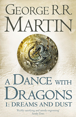 A DANCE WITH DRAGONS BOOK 5 PART 1: DREAMS AND DUS